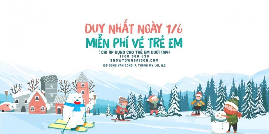 Quốc tế thiếu nhi này, đến ngay Khu Vui Chơi Snow Town nhận VÉ MIỄN PHÍ CHO BÉ và vui chơi thật tiết kiệm thôi!