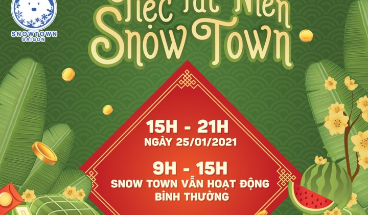 THÔNG BÁO TIỆC TẤT NIÊN TẠI SNOW TOWN